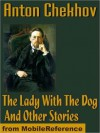 The Lady With The Dog And Other Stories - Constance Garnett, Anton Chekhov