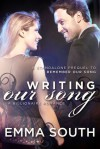 Writing Our Song: A Billionaire Romance - Emma South