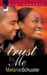Trust in Me - Melanie Schuster
