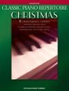 Classic Piano Repertoire - Christmas: Elementary Level - Hal Leonard Publishing Company