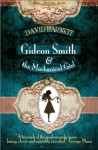 Gideon Smith and the Mechanical Girl - David Barnett