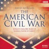 The American Civil War: Extracts from BBC Radio's America: Empire of Liberty - David Reynolds