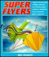 Super Flyers - Neil Francis, Valerie Wyatt, June Bradford