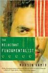Reluctant Fundamentalist - Mohsin Hamid