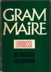 Grammaire Larousse du français contemporain - praca zbiorowa