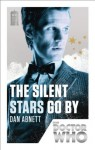 Doctor Who: The Silent Stars Go By: 50th Anniversary Edition - Dan Abnett