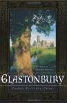Glastonbury: The Novel of Christian England - Donna Fletcher Crow