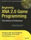 Beginning XNA 2.0 Game Programming: From Novice to Professional - Alexandre Lobao, Alexandre Santos Lobao, Alexandre Lobao