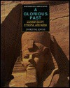 A Glorious Past: Ancient Egypt, Ethiopia, And Nubia - Earnestine Jenkins