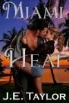 Miami Heat - J.E. Taylor