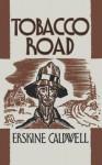 Tobacco Road - Erskine Caldwell, Sam Sloan