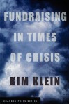 Fundraising in Times of Crisis - Kim Klein