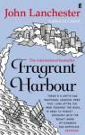 Fragrant Harbour. John Lanchester - John Lanchester