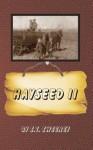 Hayseed II - S T Sweeney