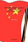 Marxist Philosophy in China: From Qu Qiubai to Mao Zedong, 1923-1945 - Nick Knight