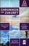 Chroniken der Zukunft 2. Revolte auf Luna/Die dunklen Wüsten des Titan/Das letzte Sternenschiff - Robert A. Heinlein, Ben Bova