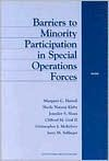 Barriers to Minority Participation in Special Operations Forces - Margaret Harrell, Sheila Kirby, Jennifer Sloan, Clifford Graff, Christopher McKelvey