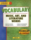 Music, Art and Literature (Vocabulary in Context) - Laurel Associates Inc.