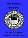 The Federal Reserve - The United States Government