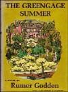 The Greengage Summer - Rumer Godden