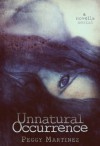 Unnatural Occurrence (An Anna Morgan Novella (Part 1)) - Peggy Martinez