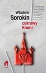 Cukrowy Kreml - Władimir Sorokin