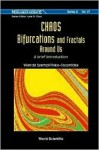 World Scientific Series on Nonlinear Science, Series A, Volume 47: Chaos, Bifurcations and Fractals Around Us: A Brief Introduction - Wanda Szemplinska-Stupnicka