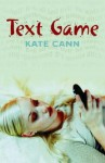 Text Game - Kate Cann