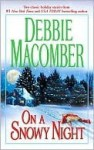 On A Snowy Night (Mira) - Debbie Macomber