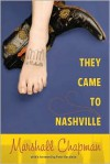 They Came to Nashville - Marshall Chapman, Peter Guralnick