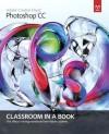 Adobe Photoshop CC Classroom in a Book with Access Code - Adobe Creative Team