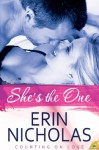 She's the One - Erin Nicholas