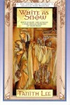 White As Snow (Fairy Tales) - Tanith Lee