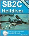 SB2C Helldiver in Detail & Scale - Bert Kinzey