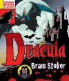 Graphic Novel Classics: Dracula - Bram Stoker