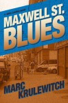 Maxwell Street Blues - Marc Krulewitch