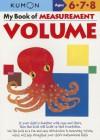 My Book of Measurement: Volume (Kumon Math Workbooks) - Kumon Publishing