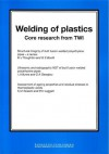Welding of Plastics: Core Research From TWI - TWI Ltd