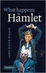 What Happens in Hamlet - John Dover Wilson