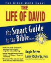 The Life of David - Angie Peters, Lawrence O. Richards