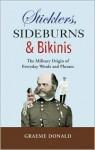 Sticklers, Sideburns and Bikinis - Graeme Donald