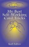 My Best Self-Working Card Tricks - Karl Fulves