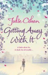 Getting Away with It - Julie Cohen