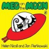 Meg On The Moon - Helen Nicoll, Jan Pieńkowski