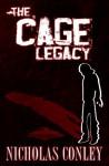 The Cage Legacy - Nicholas Conley