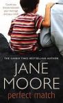Perfect Match - Jane Moore