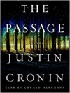 The Passage: A Novel (Audio) - Justin Cronin, Edward Herrmann