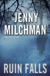 Ruin Falls: A Novel - Jenny Milchman