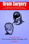 Brain Surgery: A Comprehensive and Practical Resource for Brain Surgery Patients, Their Families and Physicians - Vini G. Khurana