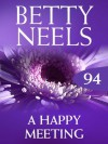 A Happy Meeting (Mills & Boon M&B) (Betty Neels Collection - Book 94) - Betty Neels